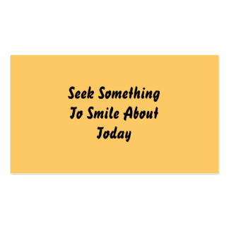 Seek Something To Smile About Today. Yellow Business Card