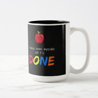 Seems impossible until it is done Two-Tone coffee mug