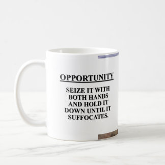 Seize opportunity with both hands & kill it basic white mug