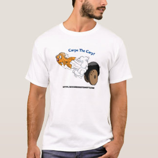 Seize the Carp! T-Shirt