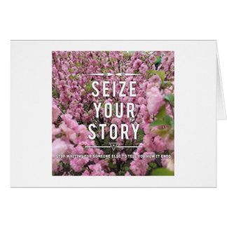 Seize Your Story Note Card - Blank Inside