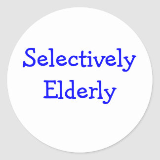 Selectively Elderly Classic Round Sticker