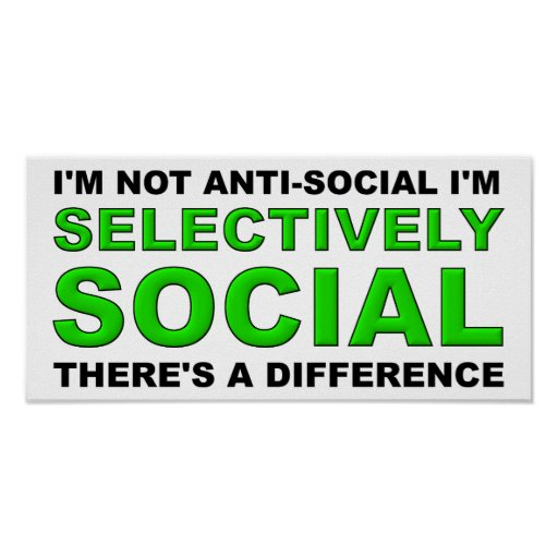 Selectively Social Funny Poster