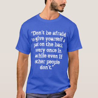 Self-Approval T-shirt