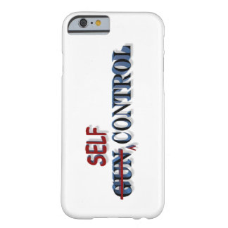 Self-Control Over Gun Control Cellphone Case Barely There iPhone 6 Case