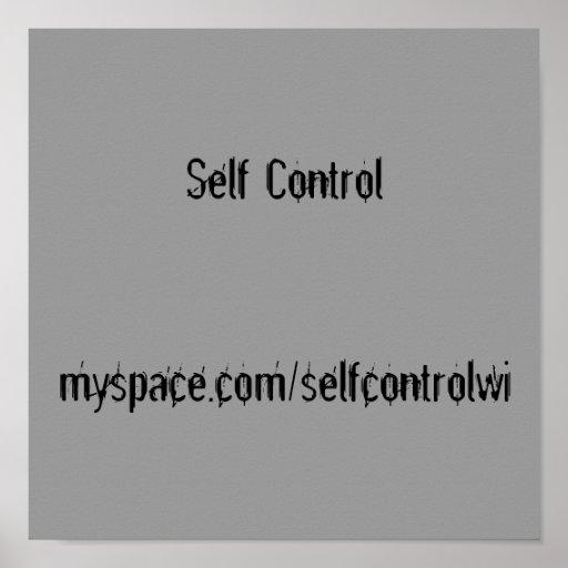 Self Controlmyspace.com/selfcontrolwi Print