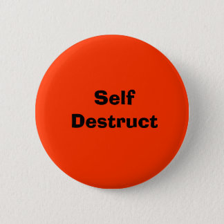 Self Destruct 2 Inch Round Button