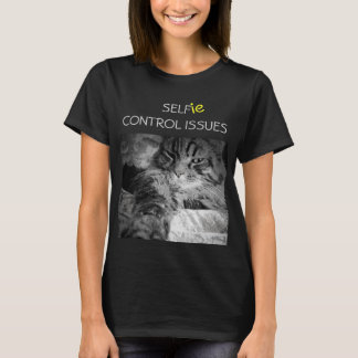 Selfie Self Control Issues Funny Cat T-Shirt