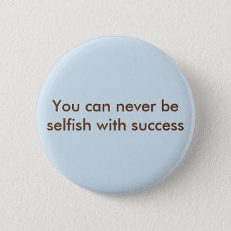 Selfish 2 Inch Round Button