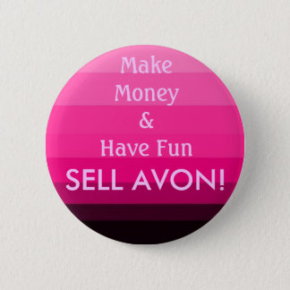SELL AVON! 2 INCH ROUND BUTTON