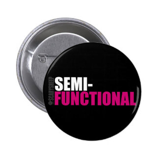 Semi-Functional Buttons