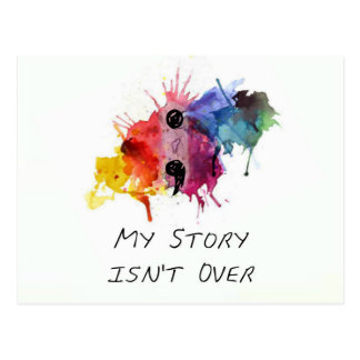 Semicolon- My Story isnt Over Postcard
