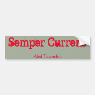 Semper Currens Bumper Sticker