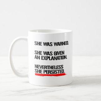 Senator Warren - Nevertheless She Persisted -- .pn Coffee Mug