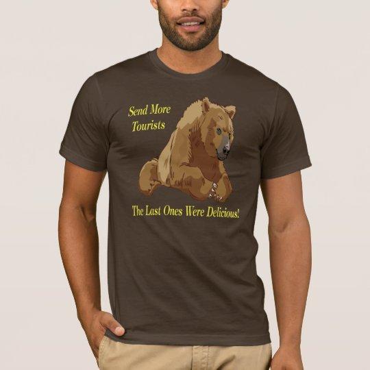 Send More Tourists T-Shirt