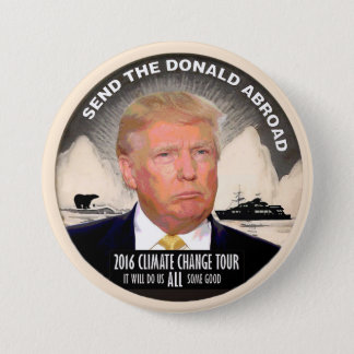 Send the Donald Abroad 3 Inch Round Button