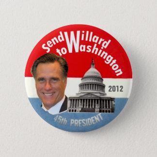 Send Willard to Washington 2 Inch Round Button