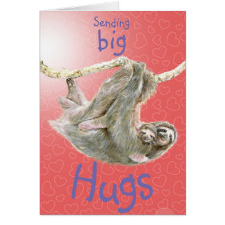 """Sending big hugs"" Sloth mum and baby. Customize Card"