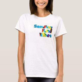 Sending Kind Vibes Women's Tshirt
