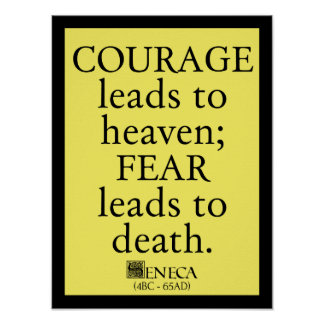 Seneca on Courage and Fear - Roman quote poster