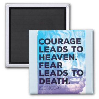 Seneca Quote on Courage and Fear - Motivational Magnet