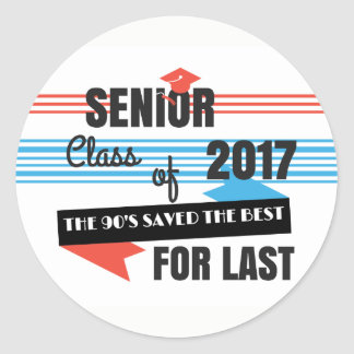 Senior 2017 Last of the 90's Stickers