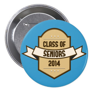 Senior Class of 2014 Badge 3 Inch Round Button