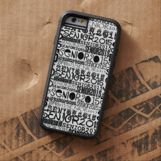 Senior Class of 2015 iPhone 6 Tough Xtreme Tough Xtreme iPhone 6 Case