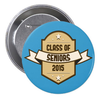 Senior Class of 2015 Label Pinback Button