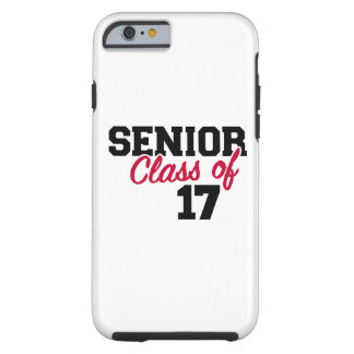 Senior Class of 2017 Tough iPhone 6 Case