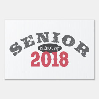 Senior Class of 2018 Red Sign