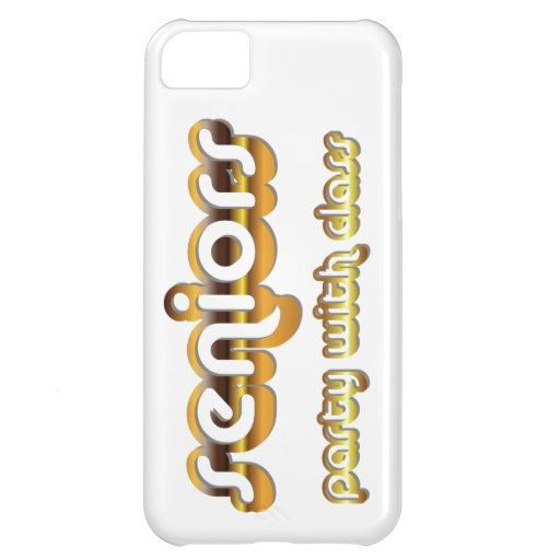 Senior Class Party Graduation Humor Design Cover For iPhone 5C