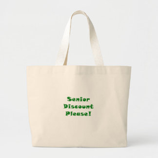 Senior Discount Please Large Tote Bag
