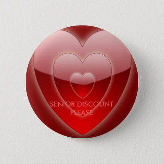 SENIOR DISCOUNT PLEASE - RED HEART PIN