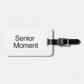 Senior Moment Bag Tag