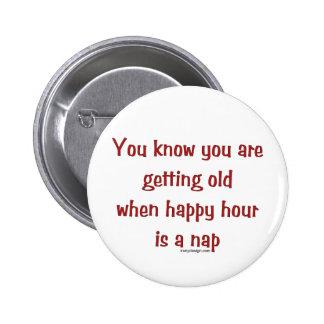 Senior's Happy Hour 2 Inch Round Button