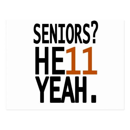 Seniors? HE11 YEAH. (Orange) Postcards