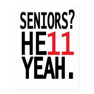 Seniors? HE11 YEAH. (Red) Postcard