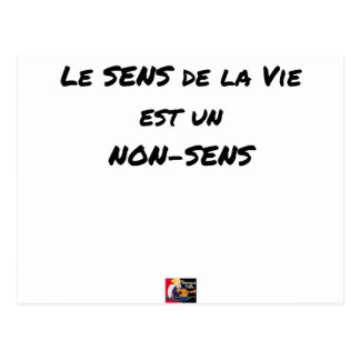 SENS OF the LIFE EAST a NONSENSE - Word games Postcard