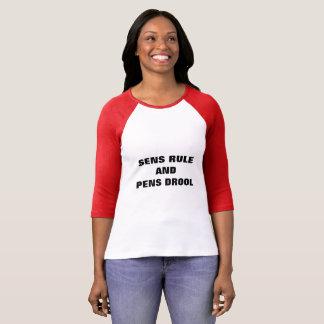 SENS RULE AND PENS DROOL T-Shirt