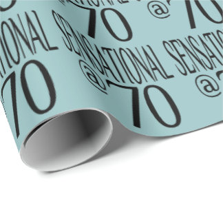 Sensational at Seventy Wrapping Paper