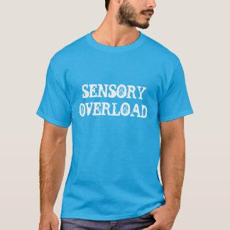 """""""Sensory Overload"""" t-shirt"""