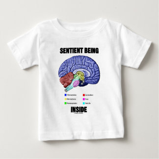 Sentient Being Inside (Anatomical Brain) Baby T-Shirt