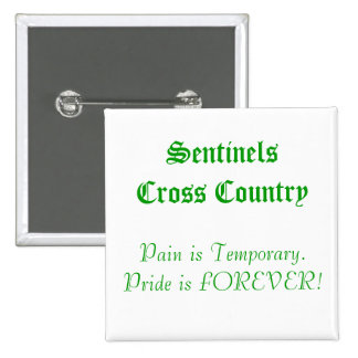 SentinelsCross Country, Pain is Temporary.Pride... 2 Inch Square Button