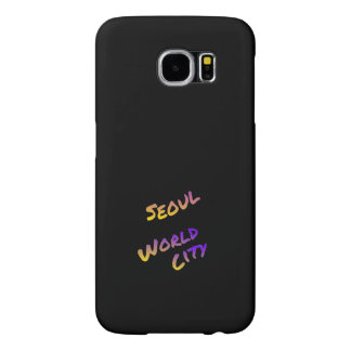 Seoul world city, colorful text art samsung galaxy s6 cases