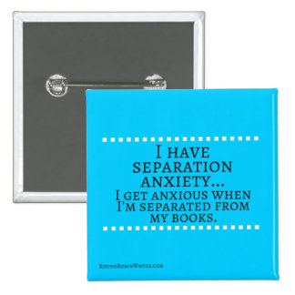 Separation Anxiety 2 Inch Square Button