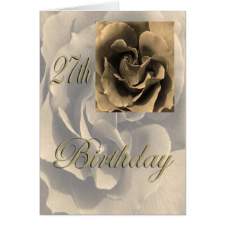 Sepia Rose Happy 27th Birthday Card