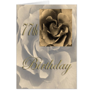 Sepia Rose Happy 77th Birthday Card