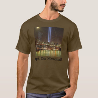 Sept. 11th Memorial! T-Shirt