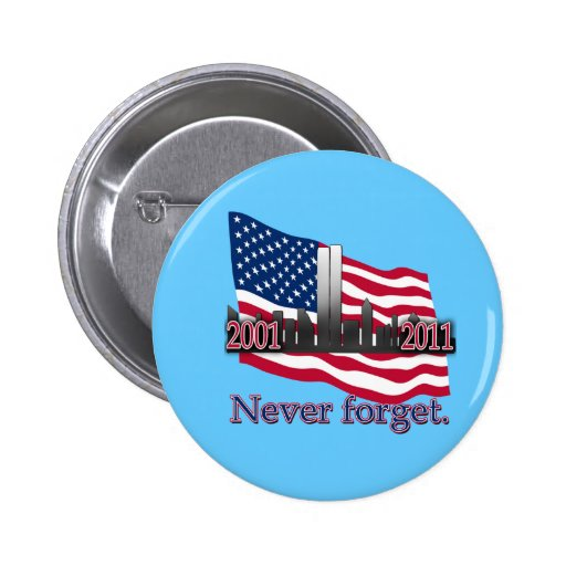 September 11 10 Year Anniversary Tshirt Pins